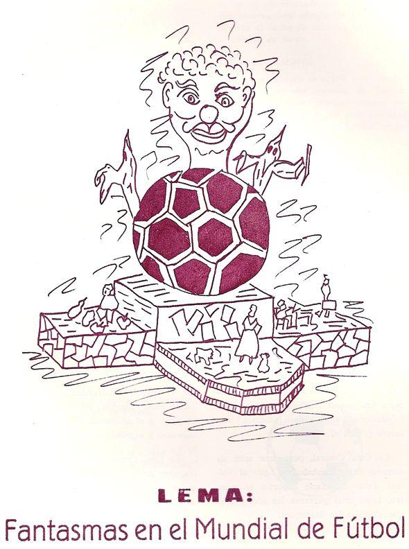 Esbòs Falla Gran Any: 1982. Artista Faller: La Comissió - Lema: Fantasmes en el mundial de futbol